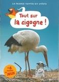 Jean-Benoît Durand - Tout sur la cigogne !.