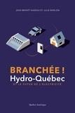 Jean-Benoît Nadeau et Julie Barlow - Branchée - Hydro-Québec et le futur de l'électricité.