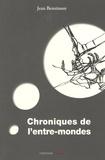 Jean Bensimon - Chroniques de l'entre-mondes.