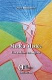 Jean Bensimon - Médéa médée - Une enfance en Algérie.