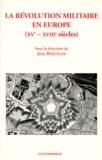 Jean Bérenger et  Collectif - La révolution militaire en Europe - XVe-XVIIe siècles, actes du colloque... 4 avril 1997 à Saint-Cyr Coëtquidan.