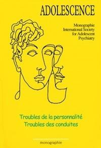 Jean Bergeret et René Roussillon - Troubles de la personnalité - Troubles des conduites.