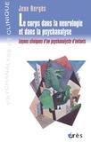 Jean Bergès - Le corps dans la neurologie et dans la psychanalyse.