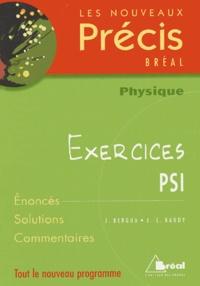 Jean Bergua et J-L Baudy - Physique PSI - Exercices.