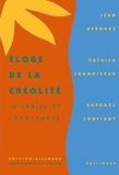 Jean Bernabé et Raphaël Confiant - Eloge de la créolité.