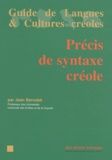 Jean Bernabé - Précis de syntaxe créole.