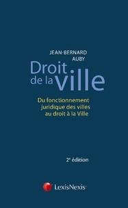 Droit de la ville - Du fonctionnement juridique des villes au droit à la Ville.pdf