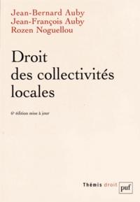 Jean-Bernard Auby et Jean-François Auby - Droit des collectivités locales.
