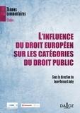 Jean-Bernard Auby - L'influence du droit européen sur les catégories du droit public.