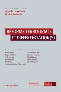 Réforme territoriale et différenciation(s) - Jean-Bernard Auby |