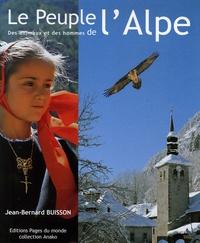 Jean-Bernard Buisson - Le peuple de l'Alpe.
