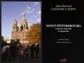 Jean-Bernard Cahours d'Aspry - Saint-Pétersbourg - Capitale culturelle et spirituelle.