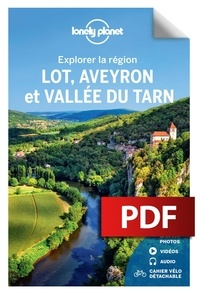 Jean-Bernard Carillet et Olivier Cirendini - Lot, Aveyron et vallée du Tarn.