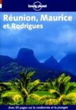 Jean-Bernard Carillet et Jean Robert - Réunion, Maurice et Rodrigues.
