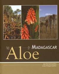 Jean-Bernard Castillon et Jean-Philippe Castillon - Les Aloe de Madagascar.