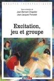 Jean-Bernard Chapelier et Jean-Jacques Poncelet - Excitation, jeu et groupe.