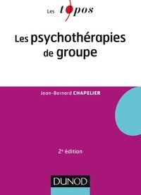 Jean-Bernard Chapelier - Les psychothérapies de groupe.