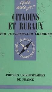 Jean-Bernard Charrier et Paul Angoulvent - Citadins et ruraux.