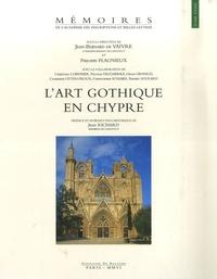 Jean-Bernard de Vaivre et Philippe Plagnieux - L'art gothique en Chypre.