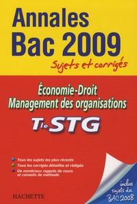Jean-Bernard Ducrou et Alain Lacroux - Economie-Droit Management des organisations Tle STG - Sujets et corrigés.