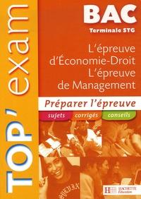 Jean-Bernard Ducrou et Alain Lacroux - L'épreuve d'Economie-Droit, L'épreuve de Management Te STG.