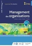 Jean-Bernard Ducrou et Lucie Liversain - Management des organisations 1re STMG En situation.