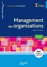 Jean-Bernard Ducrou et Michèle Ponchon - Management des organisations 1re STMG - Pages détachables.
