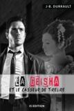 Jean-Bernard Durrault - La Geisha et le casseur de tirelire.