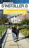 Jean-Bernard Gallois - S'installer à Bruxelles.
