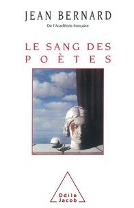 Jean Bernard - Le sang des poètes - [anthologie].