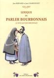 Jean Bernard et Jean Chardonnet - Lexique du parler bourbonnais - Le bocage bourbonnais.
