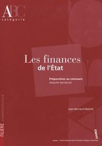 Jean-Bernard Mattret - Les finances de l'Etat.