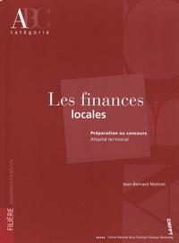 Jean-Bernard Mattret - Les finances locales.