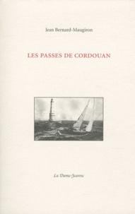 Jean Bernard-Maugiron - Les passes de Cordouan.
