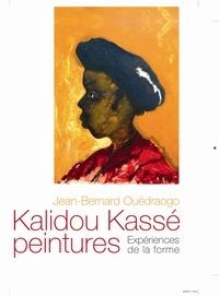 Jean-Bernard Ouédraogo et Kalidou Kassé - Kalidou Kassé peintures - Expériences de la forme.