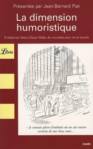 La Dimension Humoristique D Alphonse Allais A Oscar Wilde Dix Nouvelles Pour Rire Et Sourire Poche