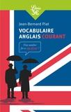 Jean-Bernard Piat - Vocabulaire anglais courant.
