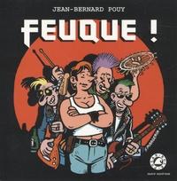 Jean-Bernard Pouy - Feuque !.