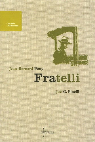 Jean-Bernard Pouy et Joe-G Pinelli - Fratelli.