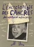 Jean-Bernard Pouy et Serge Bloch - L'encyclopédie des cancres - Des rebelles et autres génies.