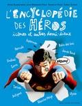 Jean-Bernard Pouy et Francis Mizio - L'encyclopédie des héros, icônes et autres demi-dieux.
