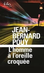 Jean-Bernard Pouy - L'homme à l'oreille croquée.