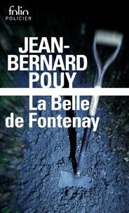 Jean-Bernard Pouy - La belle de Fontenay.