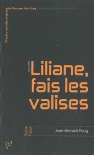 Jean-Bernard Pouy - Liliane, fais les valises.