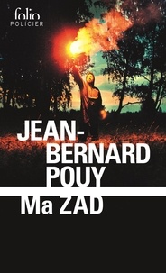 Jean-Bernard Pouy - Ma ZAD.
