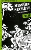 Jean-Bernard Pouy - Mission secrète.