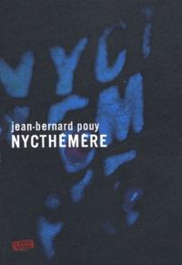 Jean-Bernard Pouy - Nycthémère.