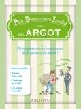 Jean-Bernard Pouy et Francis Mizio - Petit Dictionnaire Insolite de l'Argot.