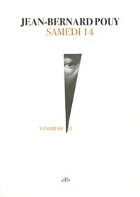 Jean-Bernard Pouy - Samedi 14.