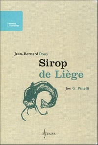 Jean-Bernard Pouy - Sirop de Liège.